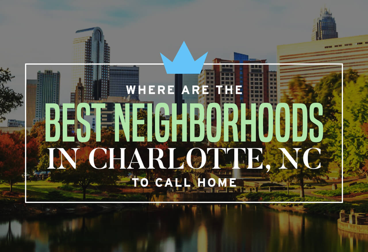 where are the best neighborhoods in charlotte nc to call home cheap movers charlotte. Black Bedroom Furniture Sets. Home Design Ideas